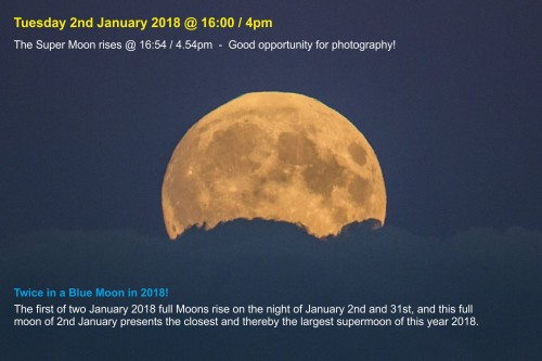 180102-003 Year's largest supermoon on January 2nd.